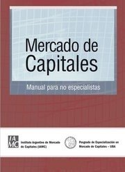 Mercado de Capitales. Manual para no especialistas