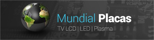 Mundial Placas TV LCD LED PLASMA