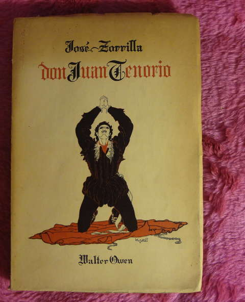 Don Juan Tenorio de Jose Zorrilla - Version Ingles Walter Owen