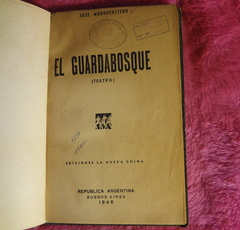 El guardabosque de Jose Morguenstern