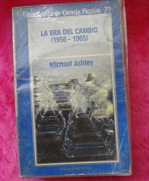 La era del cambio 1956 -1965 Compilado por Michael Ashley