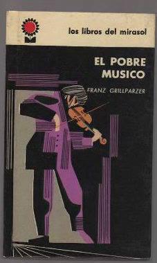 Franz Grillparzer el pobre musico