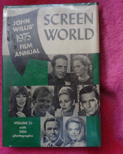 Screen World by John Willis' 1975 film annual - Volume 26 with 1000 photographs