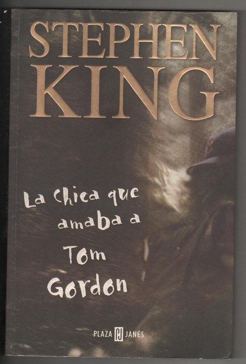 La chica que amaba a Tom Gordon de Stephen King