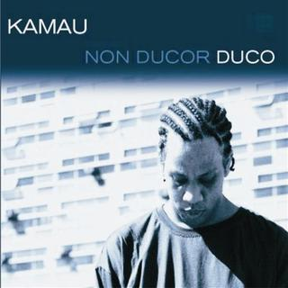 CD KAMAU NON DUCOR DUCO
