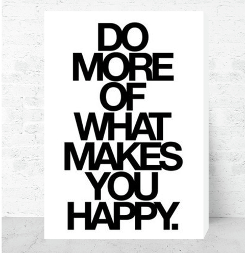 Cuadro Decorativo (20 x 30 cm.) Do More Of What Makes You Happy