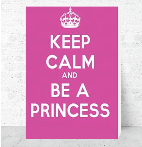 Cuadro Decorativo (50 x 70 cm.) Keep Calm and be a Princess