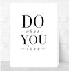 Cuadro Decorativo (50 x 70 cm.) Do What You Love