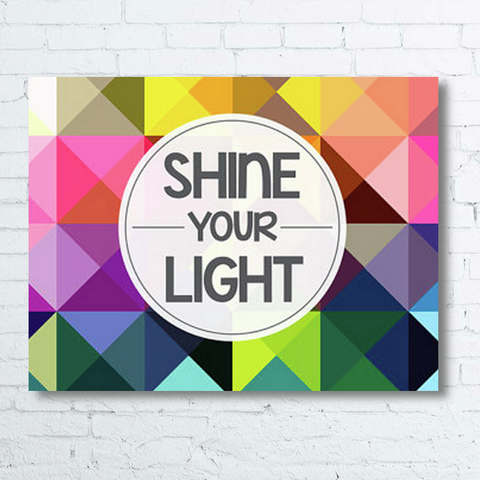Cuadro Decorativo (50 x 70 cm.) Shine Your Light