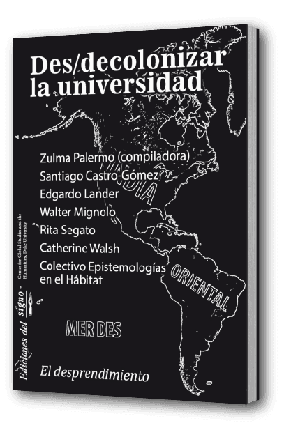 Des/decolonizar la universidad