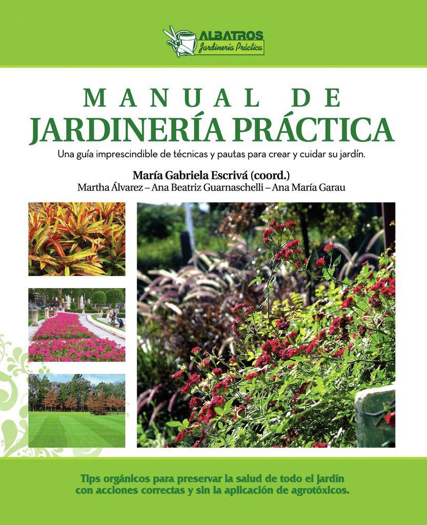 Manual de jardiner a pr ctica gabriela escriva for Libros de jardineria y paisajismo