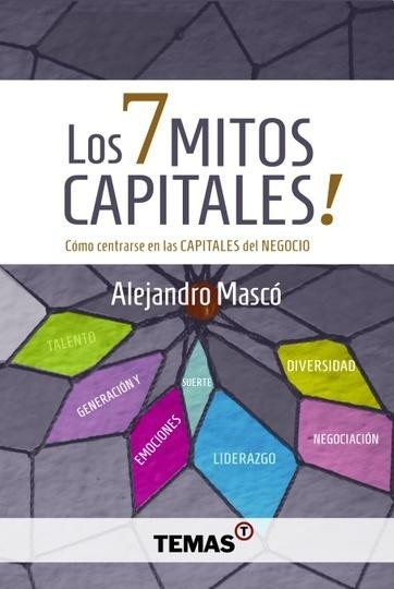 Los 7 Mitos Capitales!