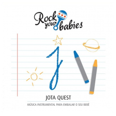 Rock Your Babies - Jota Quest