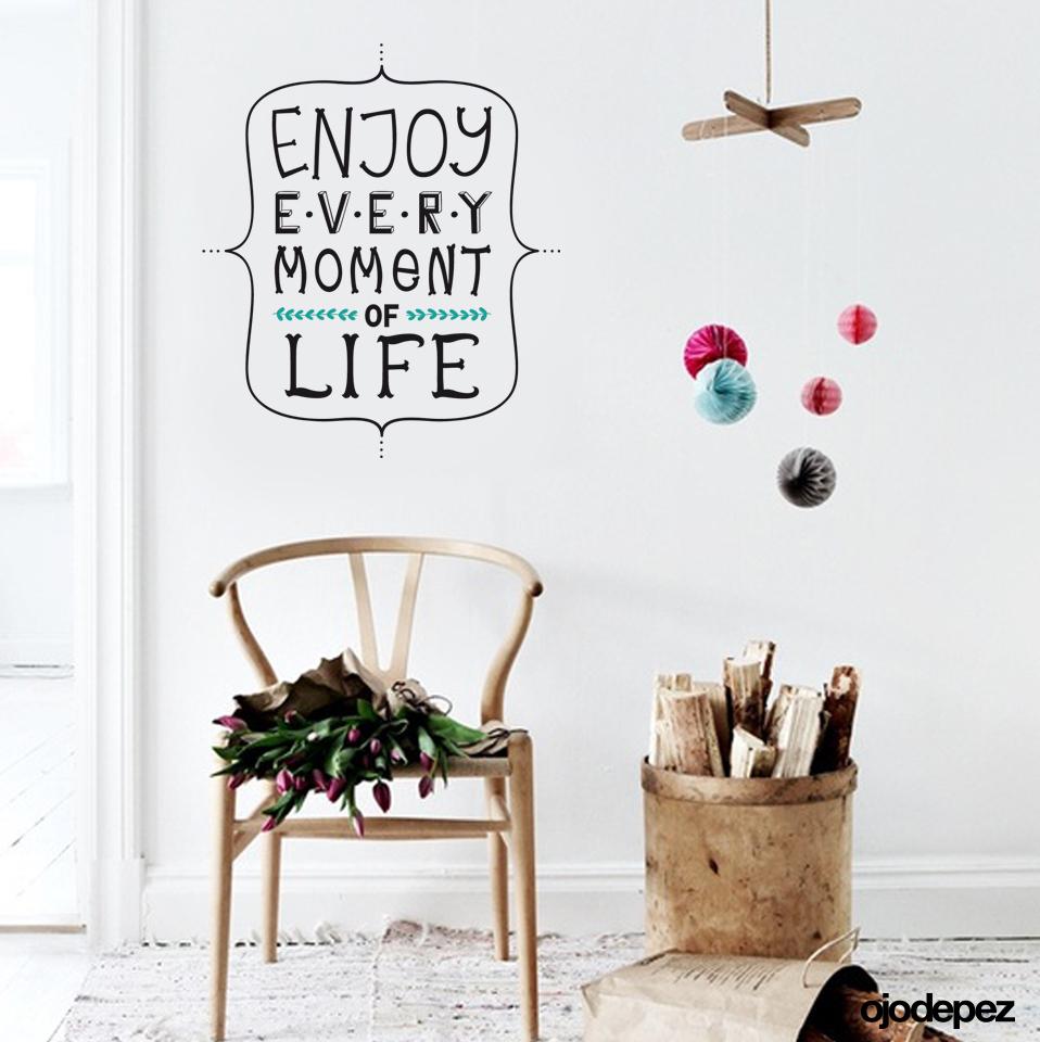 Frase 014 enjoy every moment of life - Vinilos decorativos frases ...