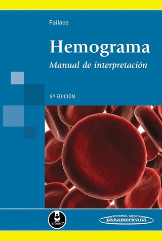 HEMOGRAMA. MANUAL DE INTERPRETACIÓN