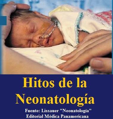 HITOS DE LA NEONATOLOGÍA - Lissauer - ISBN 9786077743965 - Historia de la Medicina