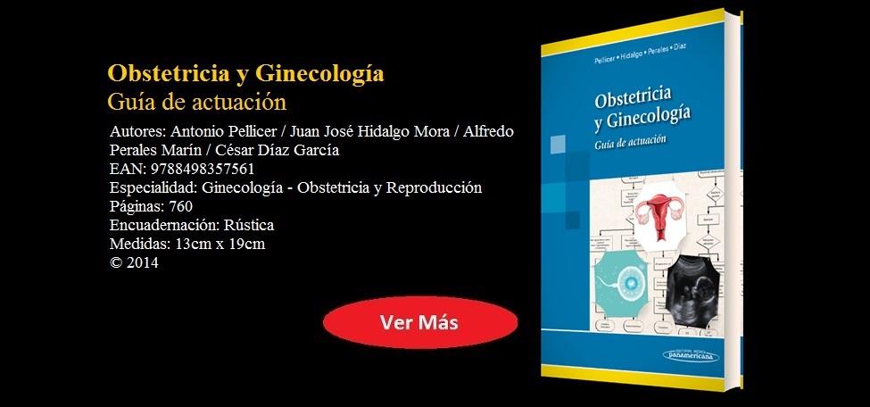 OBSTETRICIA Y GINECOLOGÍA. GUÍA DE ACTUACIÓN - Pellicer - 9788498357561