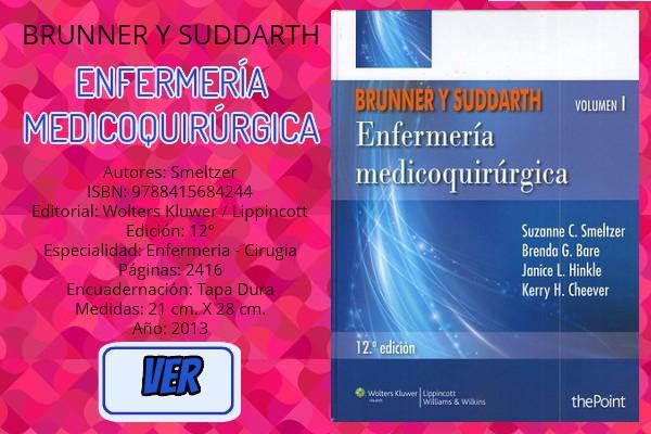 BRUNNER Y SUDDARTH. ENFERMERÍA MEDICOQUIRÚRGICA, 2 VOLS. - Smeltzer - 9788415684244
