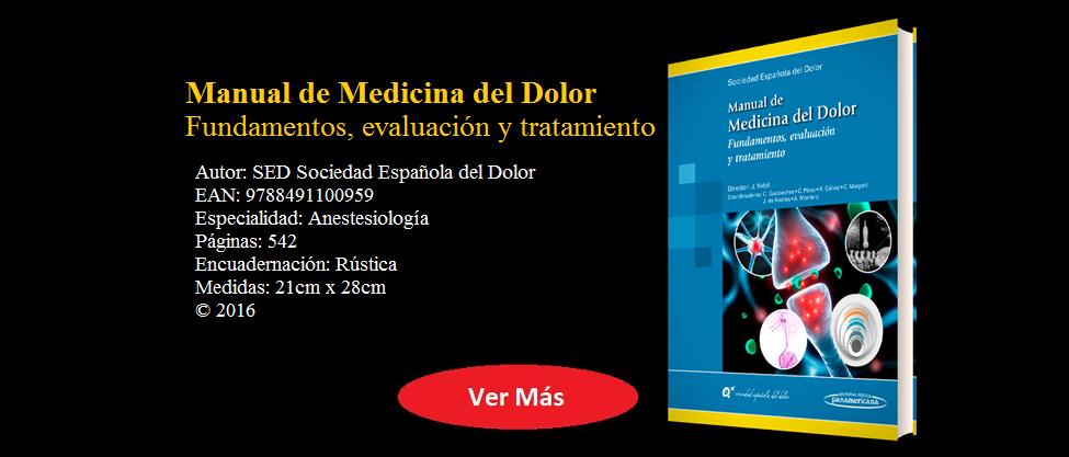 Manual de Medicina del Dolor - SED Sociedad Española del Dolor - 9788491100959