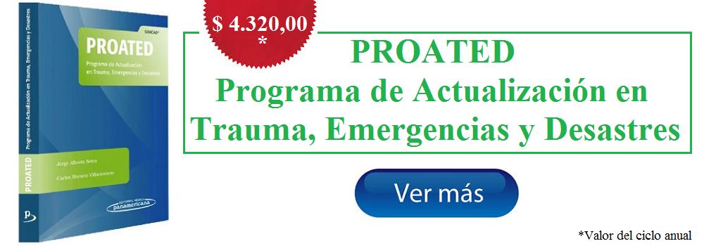 PROATED Programa de Actualización en Trauma, Emergencias y Desastres