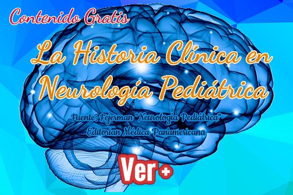 La Historia Clínica en Neurología Pediátrica