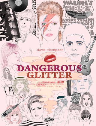 David Bowie Dangerous Glitter Dave Thompson Veneta