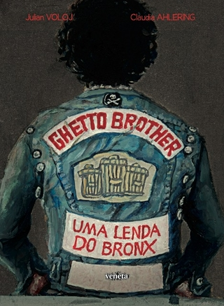 GHETTO BROTHER - Julian Voloj / Claudia Ahlering