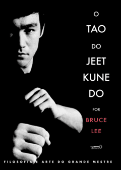 O TAO DO JEET KUNE DO
