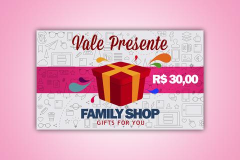 Vale Presente Family Shop