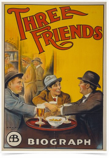 Poster Propaganda Three Friends Biograph