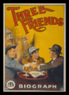Quadro Poster Propaganda Three Friends Biograph