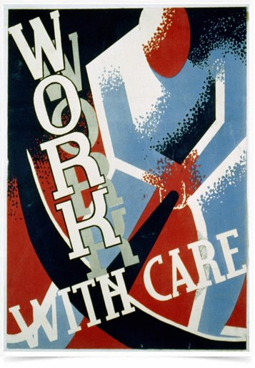 Poster Propaganda Work With Care