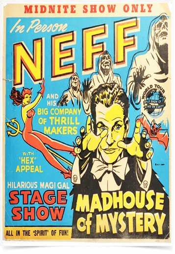Poster Propaganda Neef Madhouse of Mystery