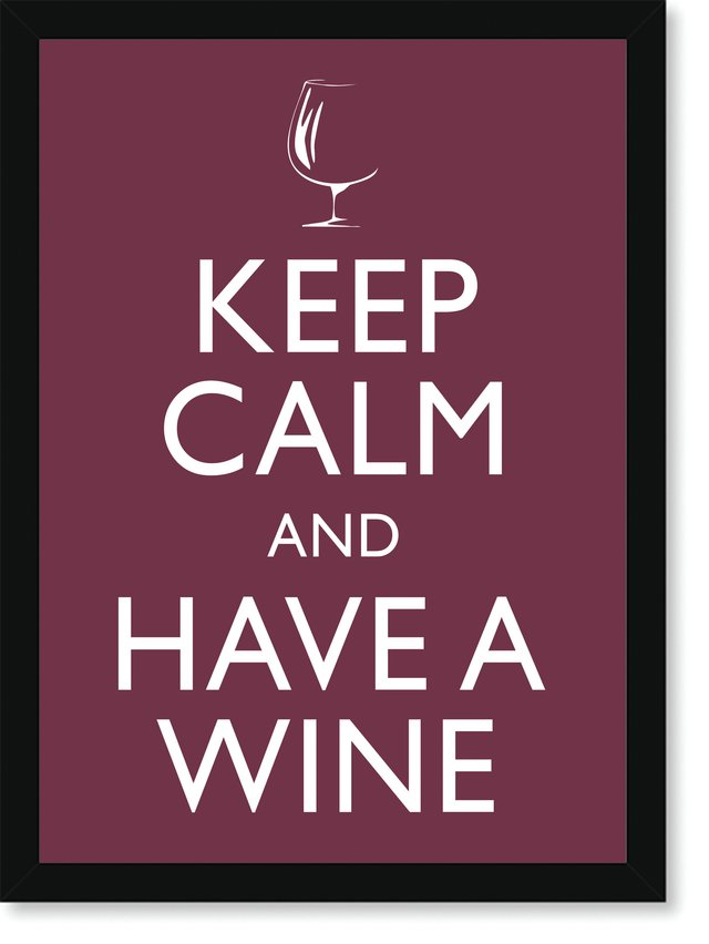 Quadro Poster Frases Keep Calm Wine