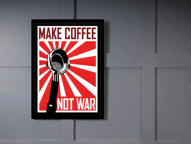 Quadro Poster Guerra Make Coffee Not War na internet