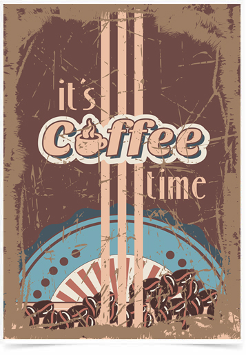Poster Cozinha Its Coffee Time