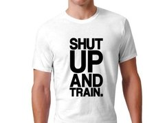 Imagen de Playera Callate Y Entrena / Gym Shut Up And Train Gimnasio