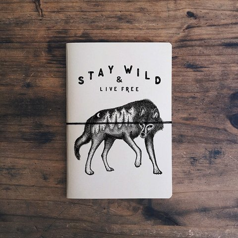 Stay Wild & Live Free