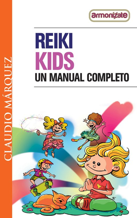 Reiki Kids un manual completo
