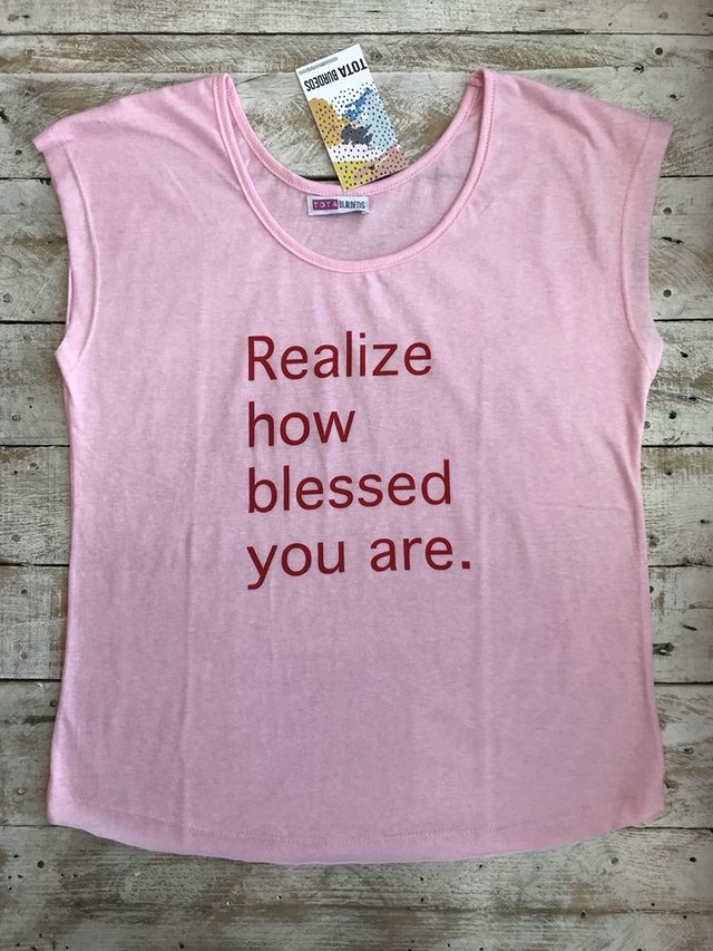 realize how blessed you are.