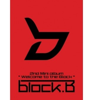 Block B - 2nd Mini Album  [WELCOME TO THE BLOCK]
