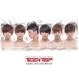 TEEN TOP - 1st Single [COME INTO THE WORLD]