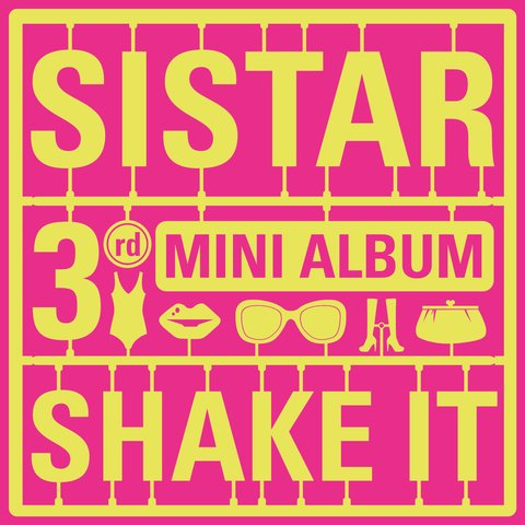 SISTAR - 3rd Mini Album [SHAKE IT]