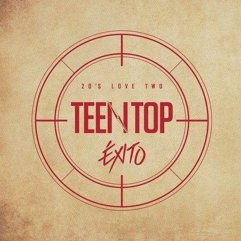 TEEN TOP - 6th Mini Album [EXITO 20'S LOVE TWO]