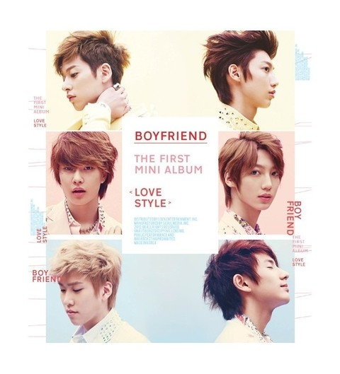 BOYFRIEND - 1st Mini Album [LOVE STYLE]
