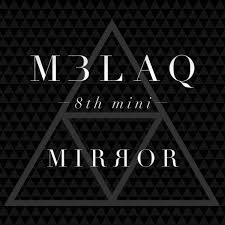 MBLAQ - 8th Mini Album [MIRROR]