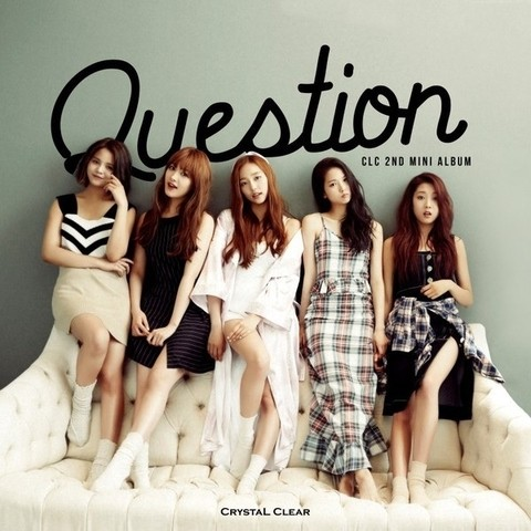 CLC - 2nd Mini Album [QUESTION]