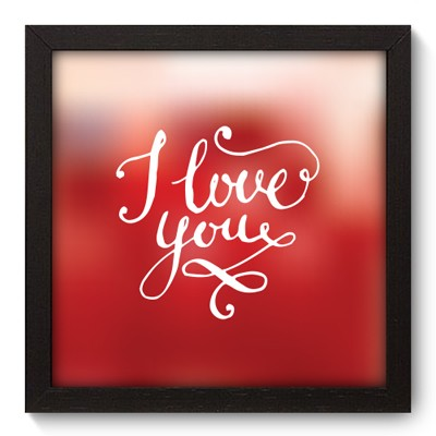 Quadro Decorativo - I Love You - 004qdop