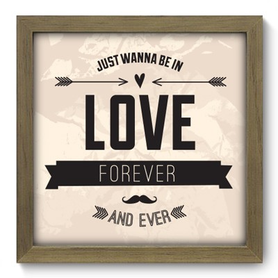 Quadro Decorativo - Love Forever - 007qdrm