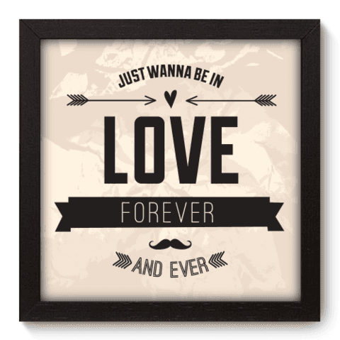 Quadro Decorativo - Love Forever - 007qdrp